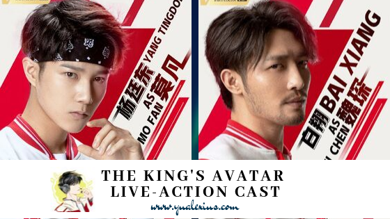 The King's Avatar Live-Action Series Cast