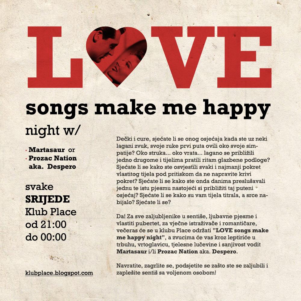 "Klub Place: I Večeras Za Vas ""LOVE Songs Make Me Happy Night"""
