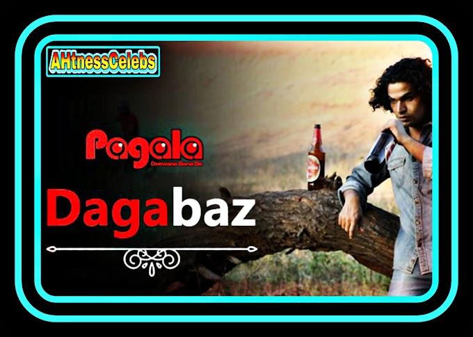 Dagabaz (2021) – Pagala Hindi Hot Web Series (S01E01)