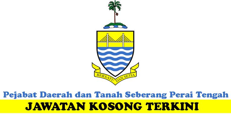 Kekosongan Terkini di Pejabat Daerah dan Tanah Seberang Perai Tengah