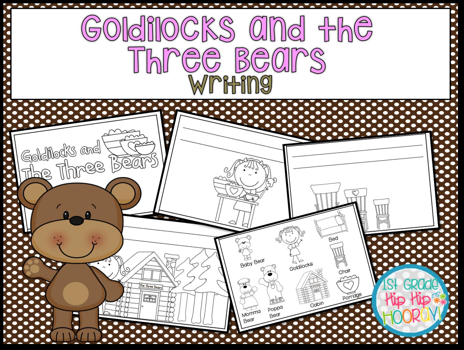 1st Grade Hip Hip Hooray Goldilocks And The Three Bears