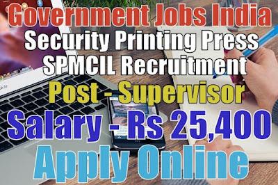 Security Printing Press SPMCIL Recruitment 2017