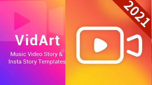 تنزيل تطبيق VidArt برنامج  لإنشاء و تحرير  قصص انستقرام للاندرويد