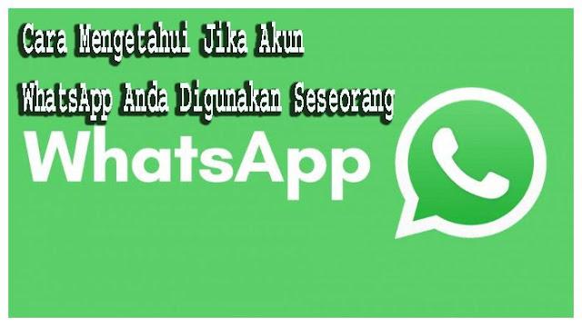 Cara Mengetahui jika Akun WhatsApp Anda Digunakan  Seseorang  1