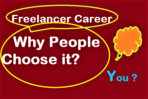 Review on Why People Choose Freelancing as an Online Career.