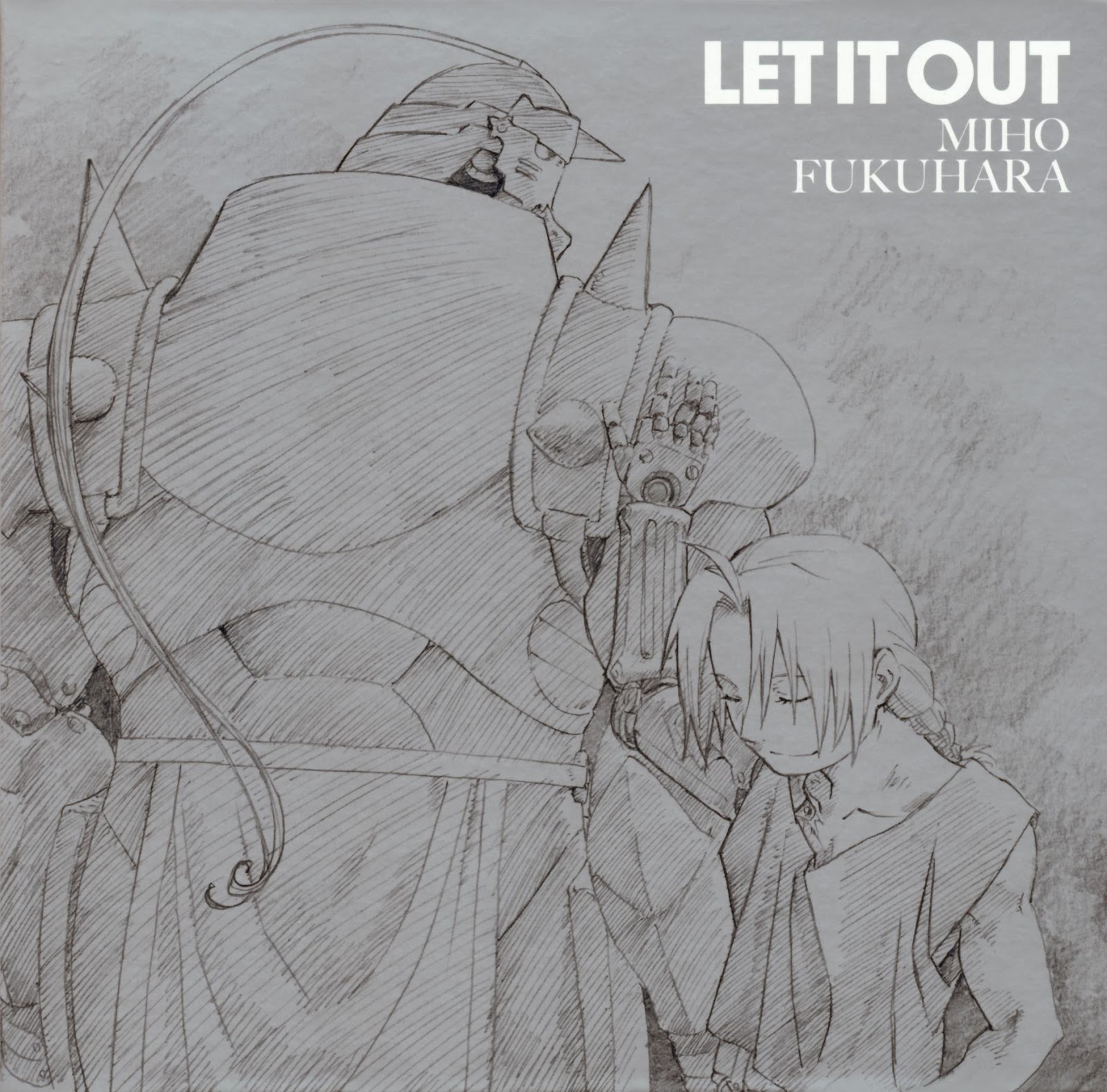 Miho Fukuhara - LET IT OUT   Fullmetal Alchemist: Brotherhood Ending 2 Theme Song