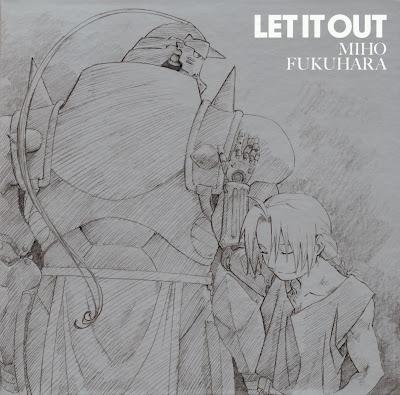 Miho Fukuhara - LET IT OUT single details CD DVD tracklist lyrics lirik 歌詞 terjemahan kanji romaji indonesia english translations Fullmetal Alchemist: Brotherhood ED