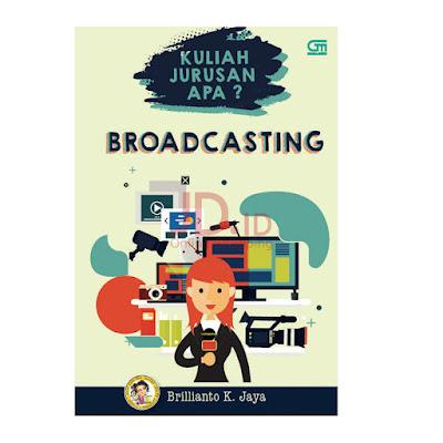 Kuliah Jurusan Broadcasting Yang Tebaik
