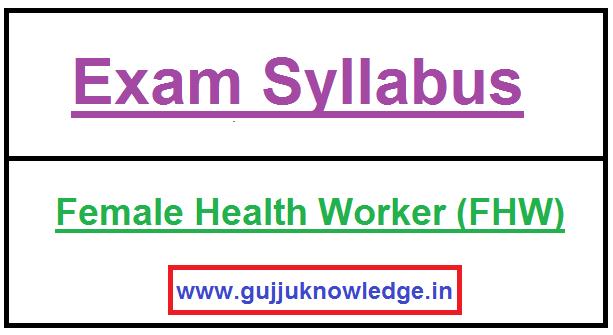 GPSSB Female Health Worker (FHW) Exam New Syllabus.