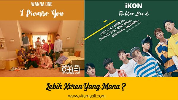 Wanna One - I Promise You vs iKON - Rubber Band, Lebih Keren Yang Mana ?