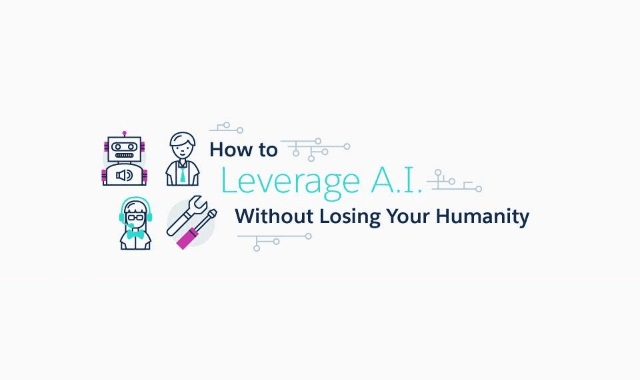 How to Leverage A.I. Without Losing Your Humanity
