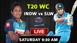 INDW vs SLW live Women T20 WC 2020 14th match Group A