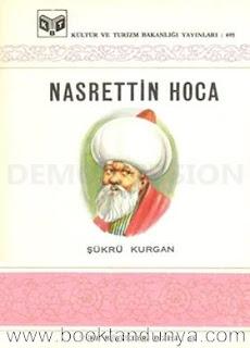 Şükrü Kurgan - Nasrettin Hoca (Türk büyükleri dizisi:21)
