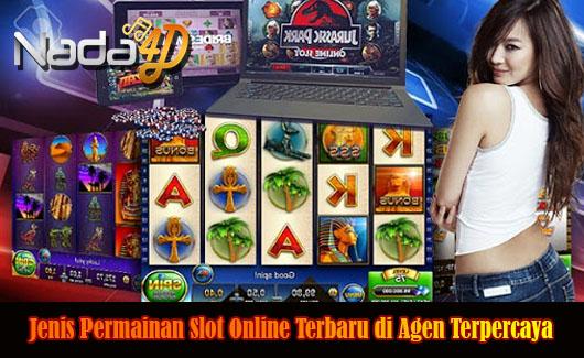 Jenis Permainan Slot Online Terbaru di Agen Terpercaya