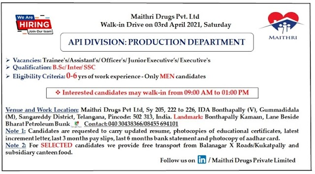 Maithri Drugs | Walk-in interview for freshers and Expd on 3rd April 2021