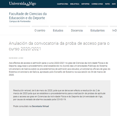 http://fcced.uvigo.es/gl/avisos/anulacion-da-convocatoria-da-proba-de-acceso-para-o-curso-2020-2021/