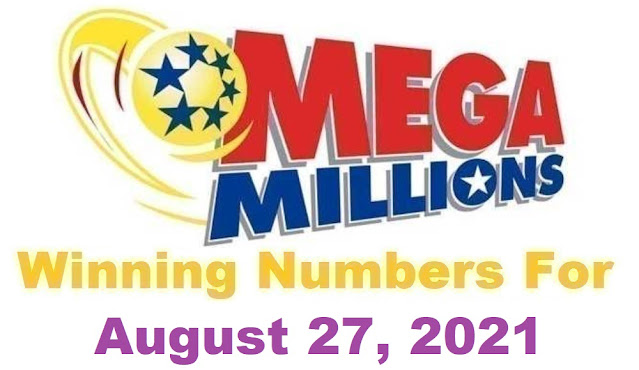 Mega Millions Winning Numbers for Friday, August 27, 2021