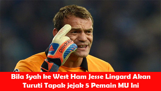 Bila Syah ke West Ham Jesse Lingard Akan Turuti Tapak jejak 5 Pemain MU Ini