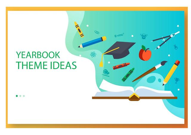 yearbook theme ideas