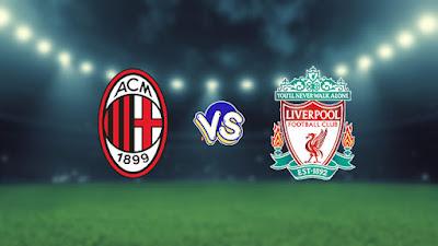 مشاهدة مباراة ليفربول وميلان بث مباشر اليوم 15-09-2021 في دوري أبطال أوروبا