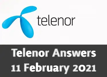 Telenor Quiz Today 11 Feb 2021 | Telenor Answers 11 February 2021