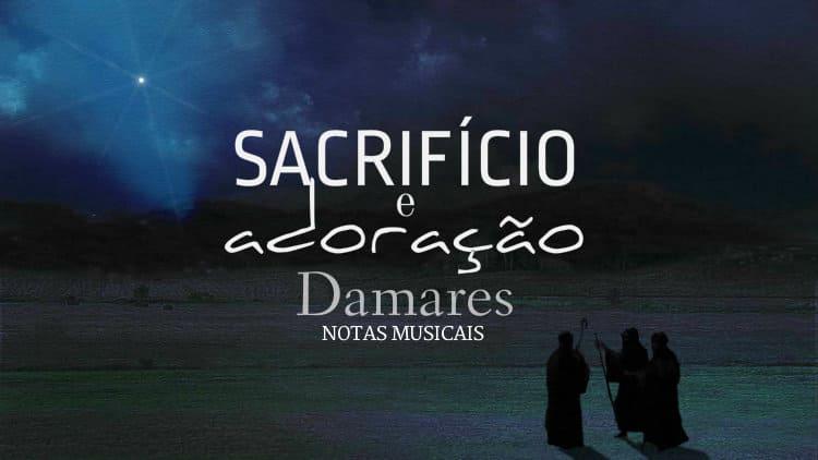 Sacrifício e adoração - Damares - Cifra melódica