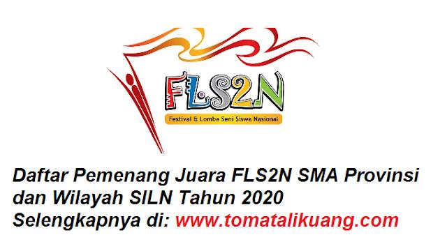 daftar pemenang juara fls2n sma tingkat provinsi dan wilayah siln tahun 2020 tomatalikuang.com