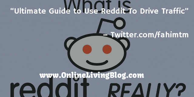Use Reddit To Drive Traffic