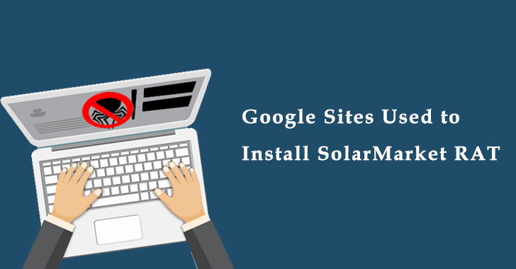 Google Sites to Install SolarMarket RAT