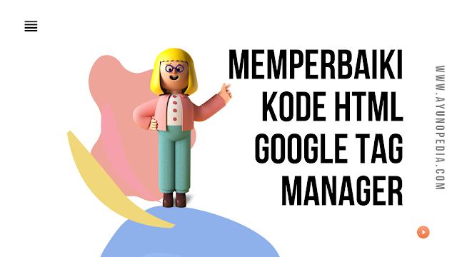 Google tag manager, html, html google tag manager
