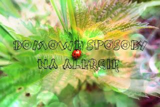 Domowe sposoby na alergię, astmę, katar sienny