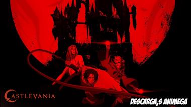 Castlevania - Season 2  8/8 Audio: Latino Servidor: Mega/Mediafire
