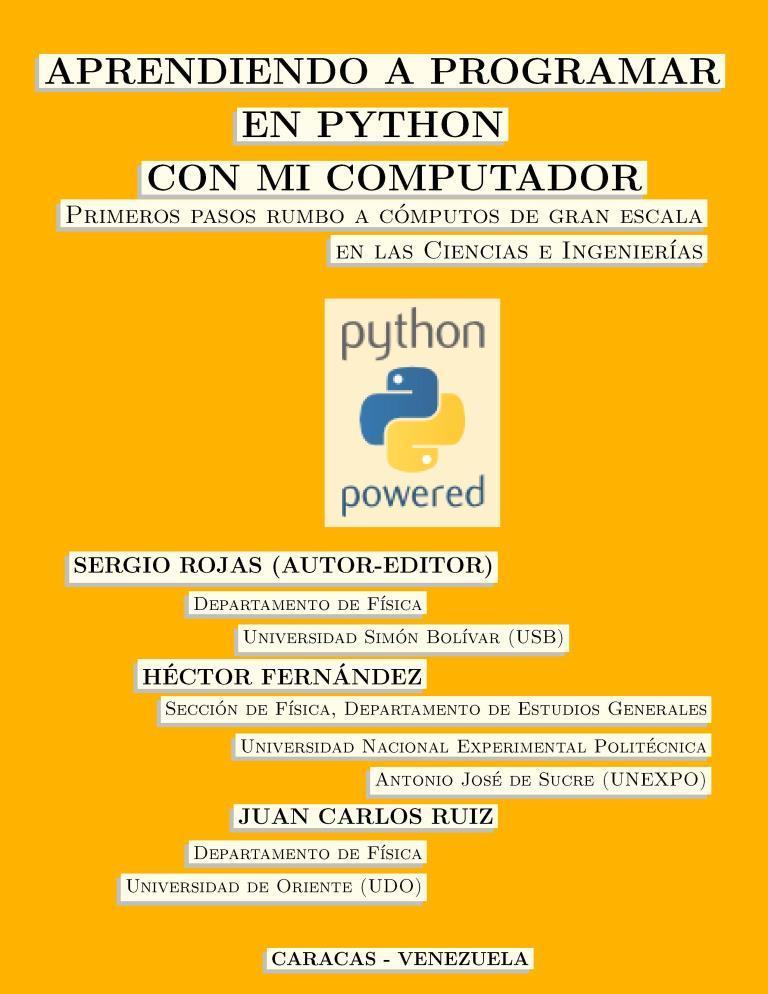 Aprendiendo a programar en Python con mi computador – Sergio Rojas