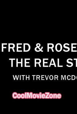 Fred & Rose West the Real Story with Trevor McDonald (2019)