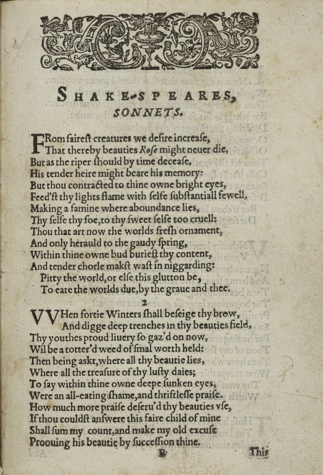 explication of william shakespeares sonnet 2 When forty winters shall besiege thy brow, and dig deep trenches in thy beauty's field, thy youth's proud livery, so gazed on now, will be a tatter'd weed, of small worth held.