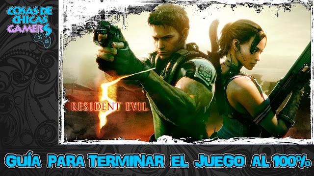 Guía Resident Evil 5 HD para completar el juego al 100%