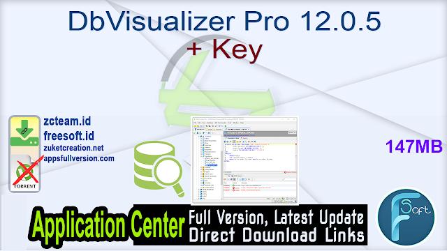 DbVisualizer Pro 12.0.5 + Key_ ZcTeam.id