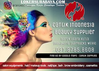Lowongan Kerja Surabaya di CV. Cantik Supplies Terbaru Juni 2019