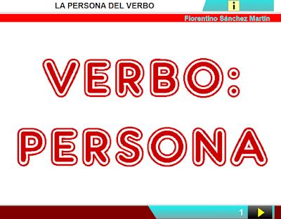 http://www.ceiploreto.es/sugerencias/cplosangeles.juntaextremadura.net/web/curso_4/lengua4/verbo_persona_4/verbo_persona_4.html
