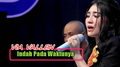 Via Vallen, Dangdut Koplo, 2018,Download Lagu Via Vallen - Indah Pada Waktunya Mp3 (4.54MB)