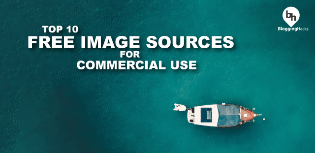 Top 10 Free Image Sources for Commercial Use