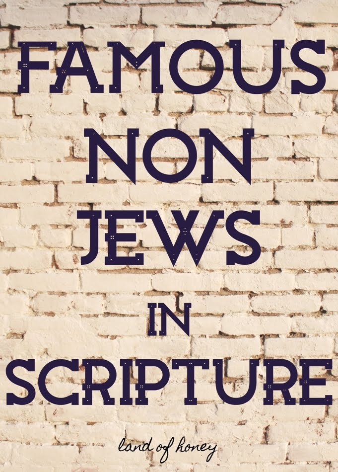 Famous Non Jews in Scripture