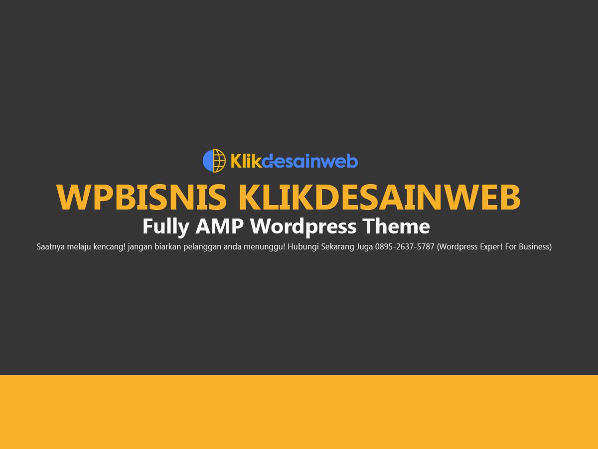 melayani jasa pembuatan wordpress amp-html tanpa plugin amp, mobile friendly, mudah dikelola dan support SEO