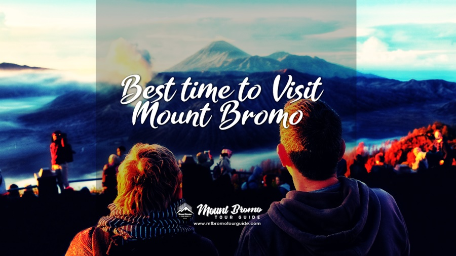 Best Time To Visit Mount Bromo