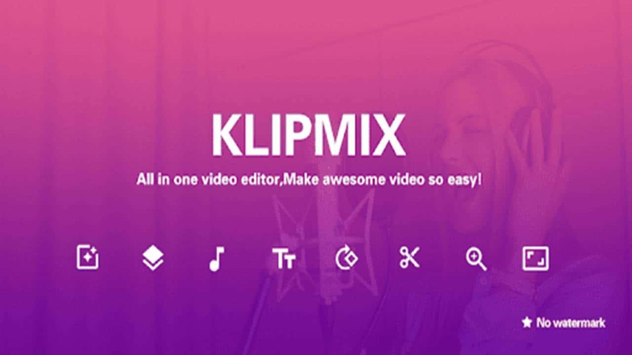 Aplikasi Klipmix Free Video Editor