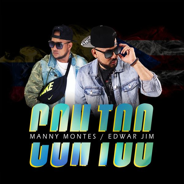 Edwar Jim – Con Too (Remix) (Feat.Manny Montes) (Single) 2021 (Exclusivo WC)