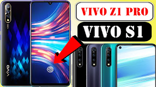 Vivo S1 vs Vivo Z1 Pro tamil, Vivo S1 vs Vivo Z1 Pro review, Vivo S1 vs Vivo Z1 Pro comparision, Vivo S1 vs Vivo Z1 Pro images