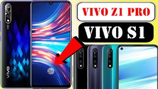 Vivo S1 vs Vivo Z1 Pro tamil, Vivo S1 vs Vivo Z1 Pro review, Vivo S1 vs Vivo Z1 Pro comparision, Vivo S1 vs Vivo Z1 Pro images