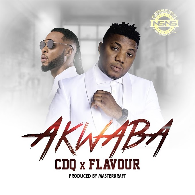 [ MUSIC] CDQ ft. Flavour – Akwaba