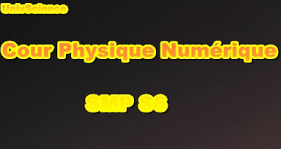 Cours Physique Numérique SMP S6 PDF